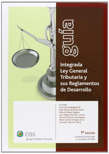9788482356426: Guía integrada Ley General Tributaria y sus Reglamentos de desarrollo