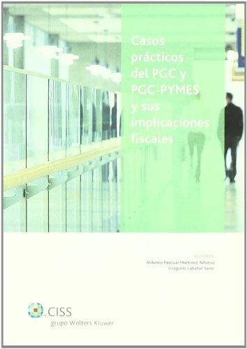 9788482357201: Casos practicos del pgc y pgc-pymes y sus implicaciones fiscales