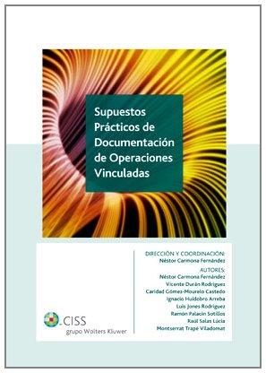 9788482358987: Supuestos practicos de documentacion de operaciones vinculadas