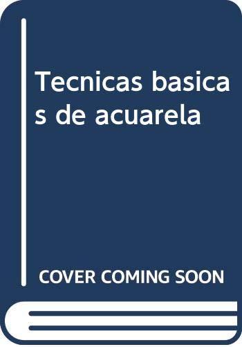 9788482360300: Tecnicas basicas de acuarela (Dibujo)