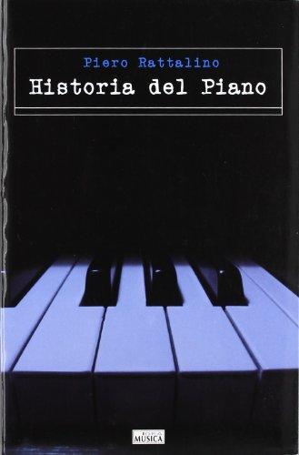 9788482360713: Historia del piano (Musica (idea))