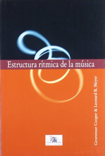 9788482361840: Estructura ritmica de la musica (Musica (idea))