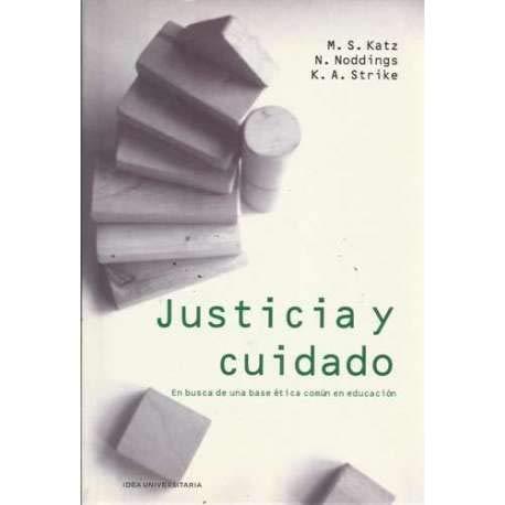 9788482362168: Justicia y cuidado : en busca de una base ética común en educación