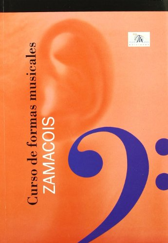 9788482362359: ZAMACOIS - Curso de formas musicales