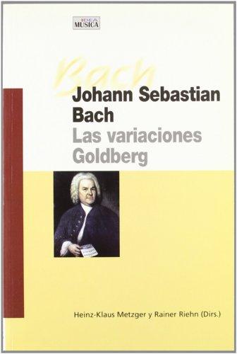 9788482362854: JOHAN SEBASTIAN BACH LAS VARIACIONES GOL