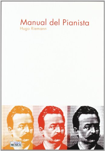 9788482363264: RIEMANN H. - Manual del Pianista