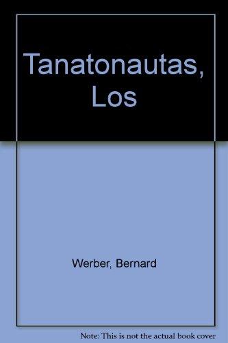 9788482370262: Los tanatonautas