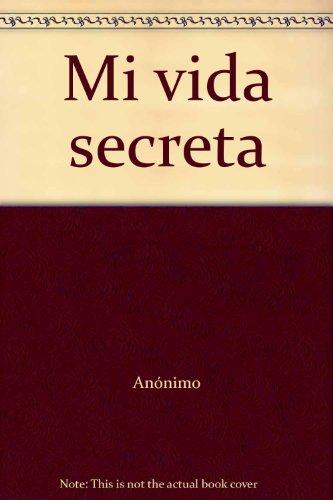 9788482380131: Mi Vida Secreta