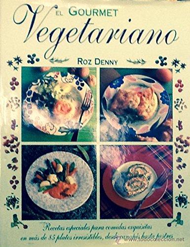 9788482380575: El gourmet vegetariano