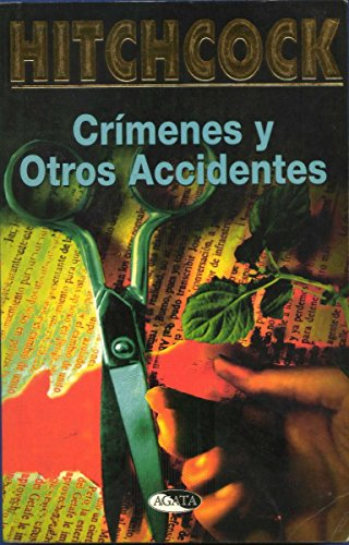 9788482381152: Crimenes y Otros Accidentes (Spanish Edition)