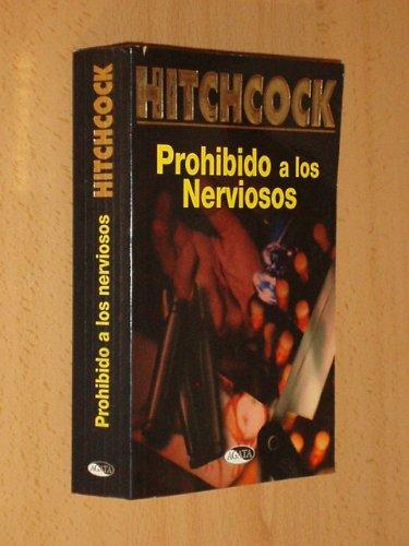 9788482381596: Prohibido a Los Nerviosos (Spanish Edition)