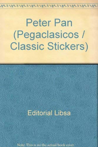 9788482382555: Peter Pan (Pegaclasicos / Classic Stickers) (Spanish Edition)