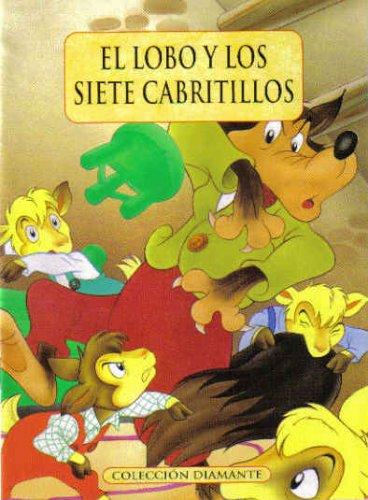 9788482382647: El Lobo Y Los Siete Cabritillos (Coleccion Diamante)