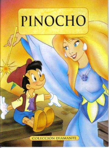 Pinocho (Coleccion Diamante): Anonimo