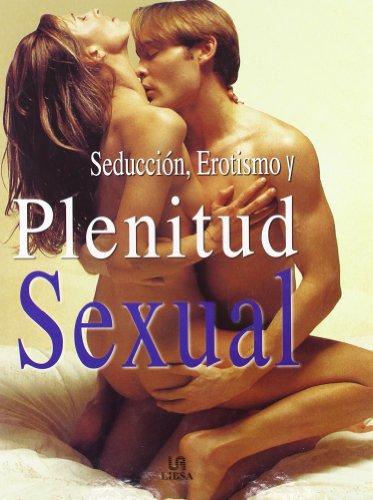 Seducción, erotismo y plenitud sexual (848238287X) by Nitya Lacroix
