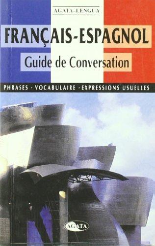 9788482383064: Français-Espagnol Guide de Conversation: Phrases, Vocabulaire, Expressions Usuelles (Español para Extranjeros)