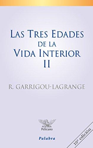 9788482390482: Tres Edades de La Vida Interior 2 (Spanish Edition)