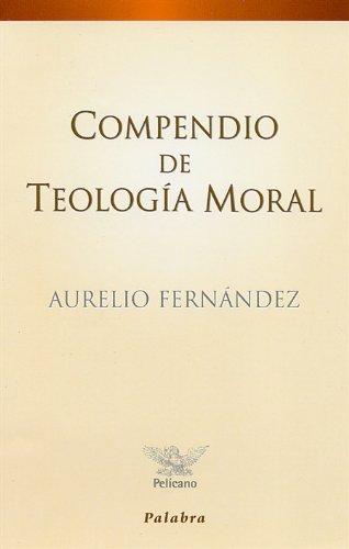 9788482390581: Compendio de teologia moral (Spanish Edition)