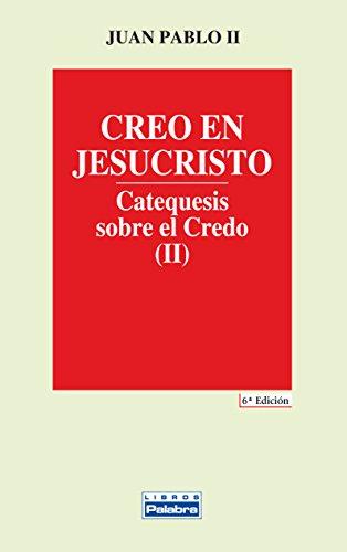 9788482391076: Creo en Jesucristo (Libros Palabra)