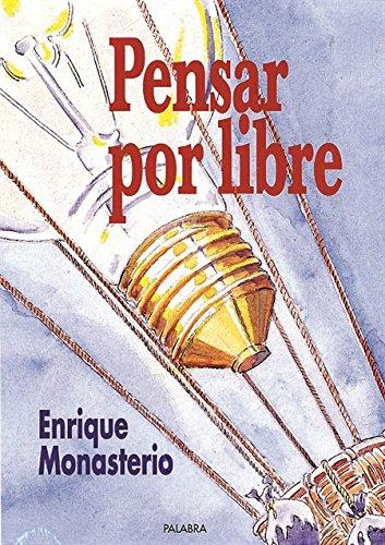 9788482391243: Pensar por libre (Spanish Edition)