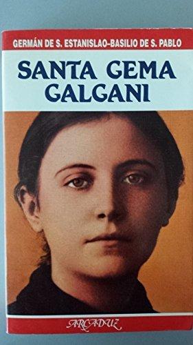 9788482391540: Santa Gema Galgani [Mar 01, 1997] San Estanislao, German de and San Pablo, Basilio de