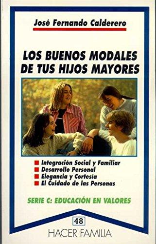 9788482391649: LOS BUENOS MODALES DE TUS HIJOS MAYORES