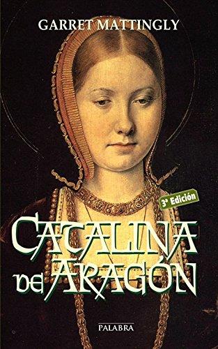 9788482392776: Catalina de Aragón (Ayer y hoy de la historia)