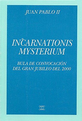 Incarnationis Mysterium. Bula de convocación del Gran: Juan Pablo II
