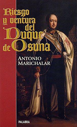 9788482393117: Riesgo y ventura del Duque de Osuna (Ayer y hoy de la historia)