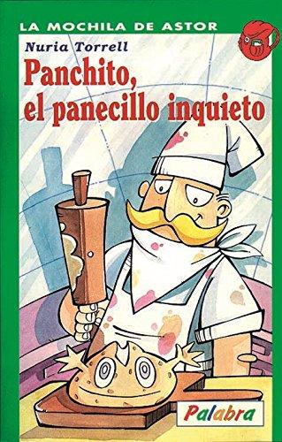 9788482393155: Panchito, el panecillo inquieto (La Mochila de Astor)