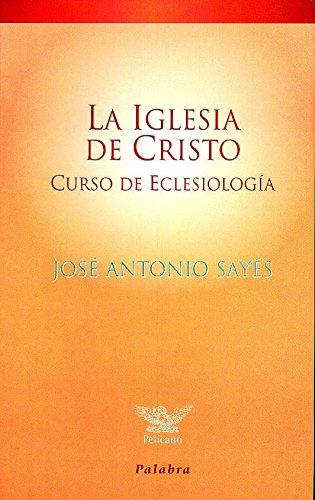 9788482393414: La Iglesia de Cristo (Pelícano)