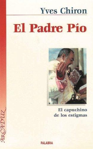 9788482393520: El Padre Pío, El Capucino De Los Estigmas