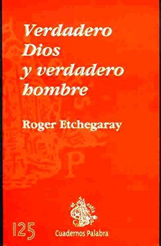 9788482393568: Verdadero Dios y Verdadero Hombre (Cuadernos Palabra)