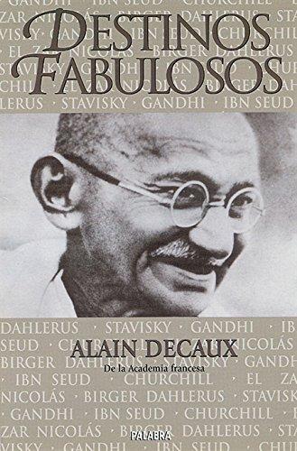 9788482393964: Destinos fabulosos (Ayer y hoy de la historia)