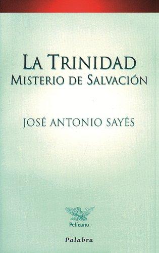 9788482394237: La Trinidad, misterio de salvación (Pelícano)