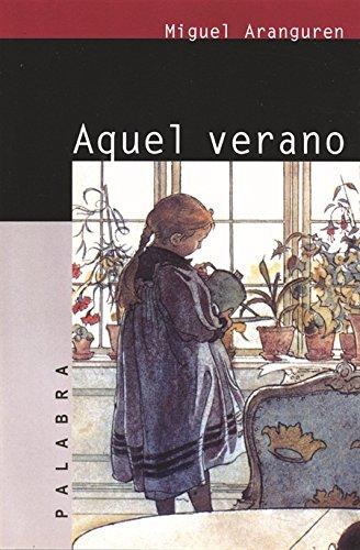 9788482394374: Aquel verano (Astor) (Spanish Edition)