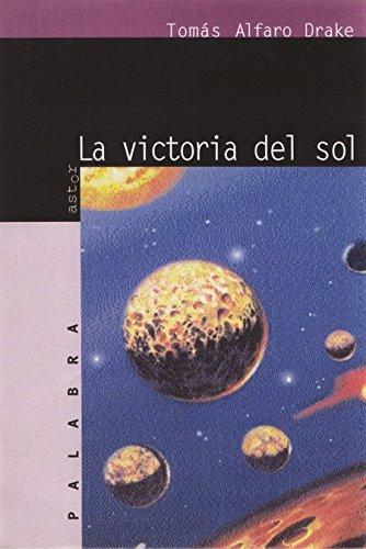 9788482394879: La victoria del sol