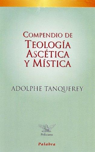 9788482394954: Compendio de teología ascética y mística