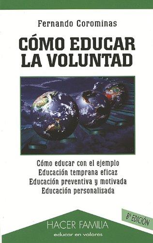 9788482395050: Cómo educar la voluntad (Hacer Familia)