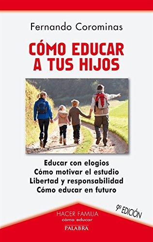 9788482395111: Cómo educar a tus hijos (Hacer Familia)