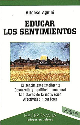 9788482395142: EDUCAR LOS SENTIMIENTOS (2ª ED.)