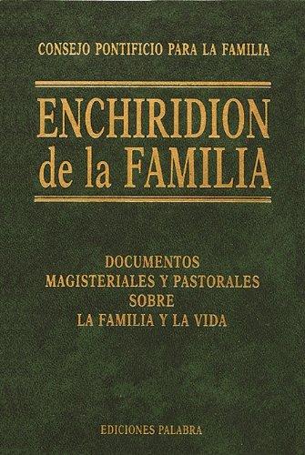 9788482395616: Enchiridion de la familia: Documentos Magisteriales y Pastorales sobre la Familia y Vida, 1965-1999 (Documentos MC)