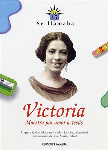 Se llamaba Victoria: n/a