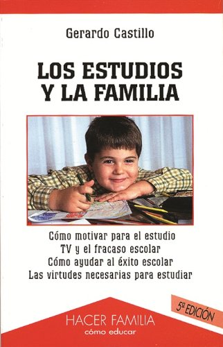 Los estudios y la familia: Castillo Ceballos, Gerardo