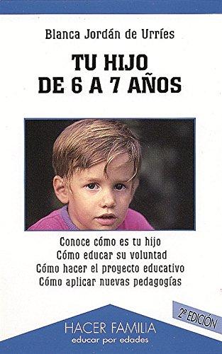 9788482396057: Tu hijo de 6 a 7 años (Hacer Familia)
