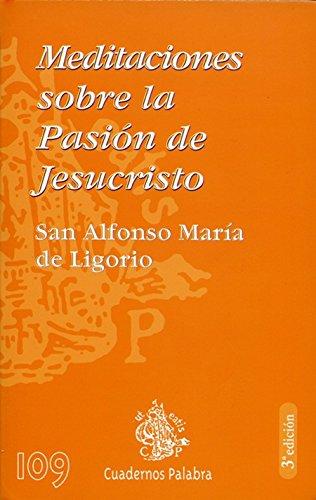 9788482396088: Meditaciones sobre la Pasión de Jesucristo (Cuadernos Palabra)