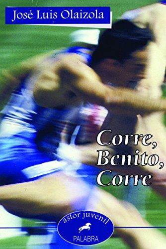 9788482396101: Corre, Benito, corre (Astor)