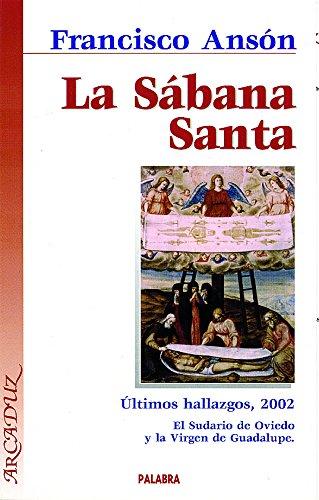 9788482396125: Sabana Santa, La - Ultimos Hallazgos, 2002 (Spanish Edition)