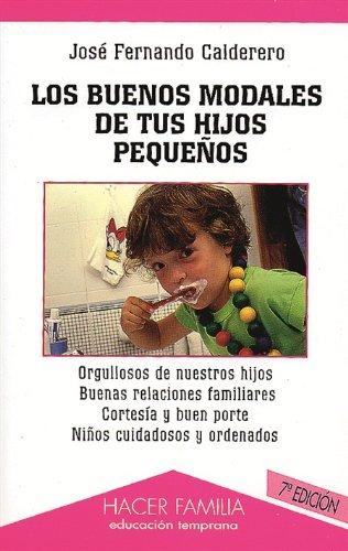 9788482396446: Los buenos modales de tus hijos pequeños (Hacer Familia)