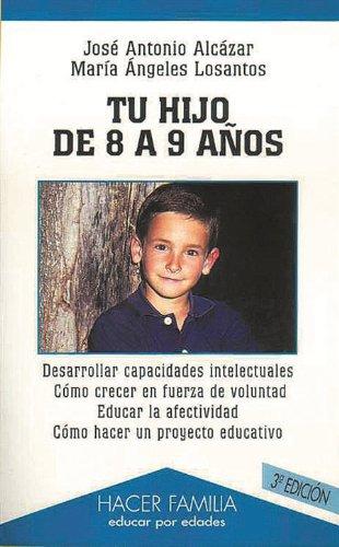 9788482396521: Tu hijo de 8 a 9 años (Hacer Familia)